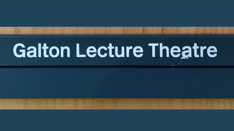 UCL Galton Lecture Theatre - plaque on door